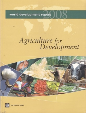 World development report 2008 - Agriculture for development